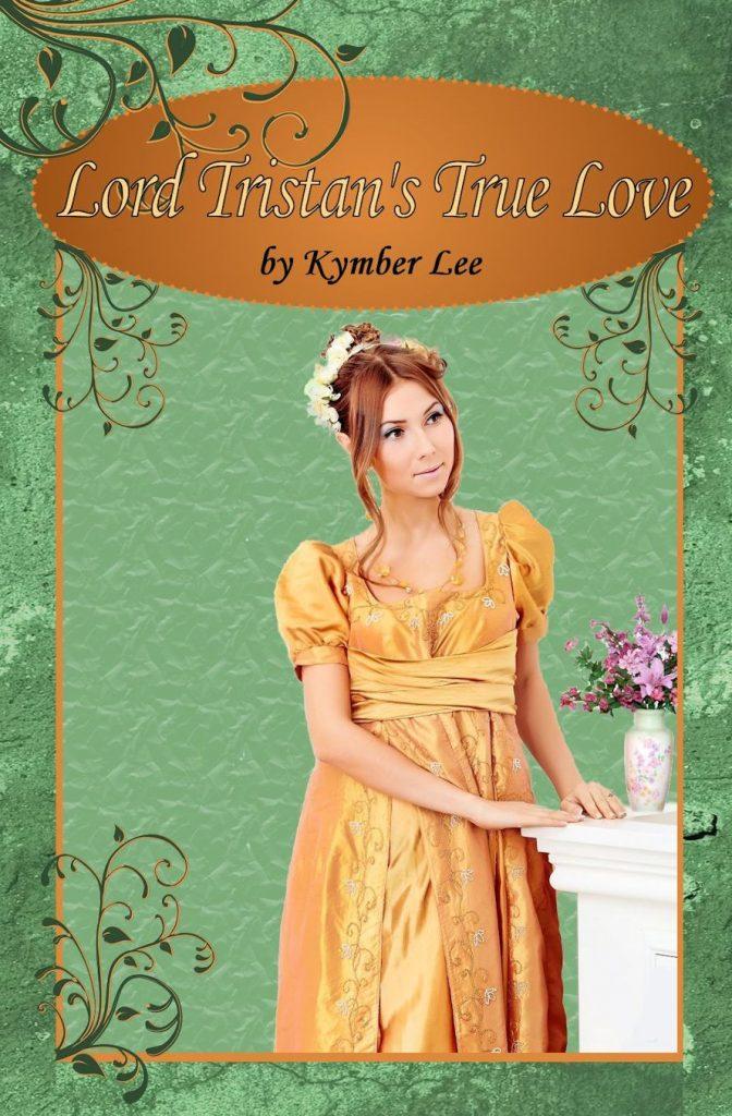 Lord Tristan's True Love Kymber Lee