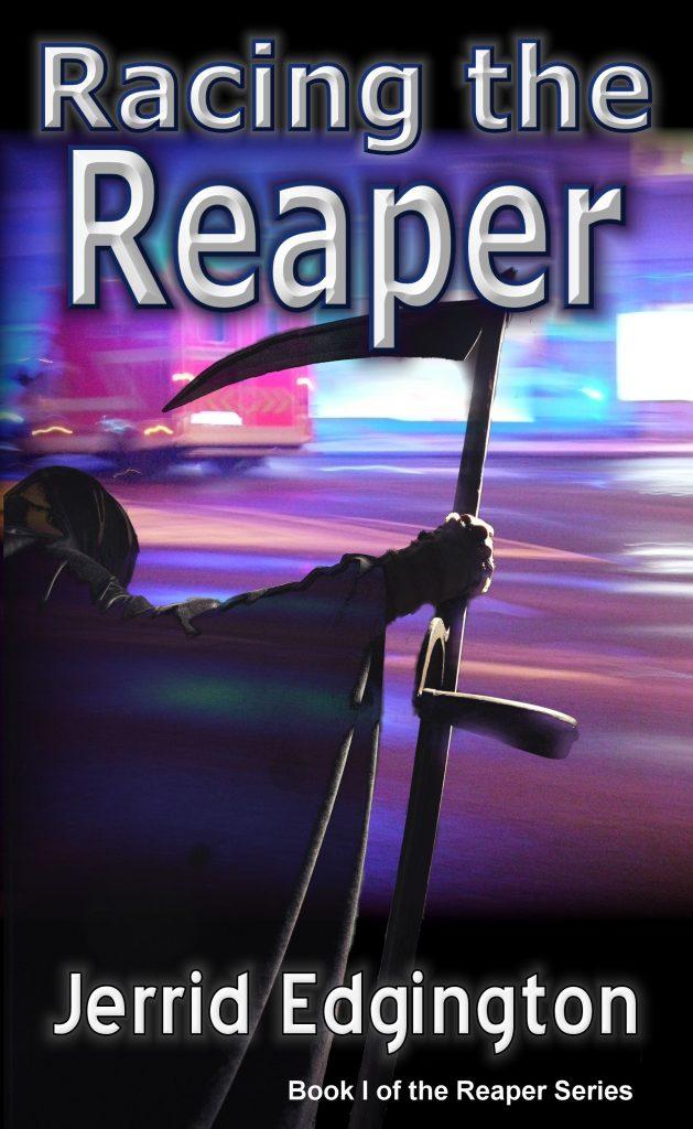Racing the Reaper Jerrid Edgington