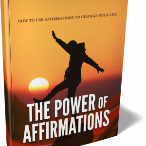 Ebook: The Power of Affirmations